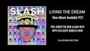 Slash ft. Myles Kennedy The Conspirators - Living The Dream Pre-order Video