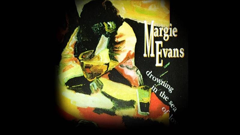 Margie Evans - Trouble Trouble