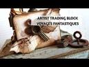 ARTIST TRADING BLOCK - COLABORACIÓN CON STAMPERIA