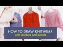 HOW TO DRAW REALISTIC KNITWEAR | Marker Drawing