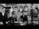 50 [LePop Live] Mojo Makers - One True Love (DK)