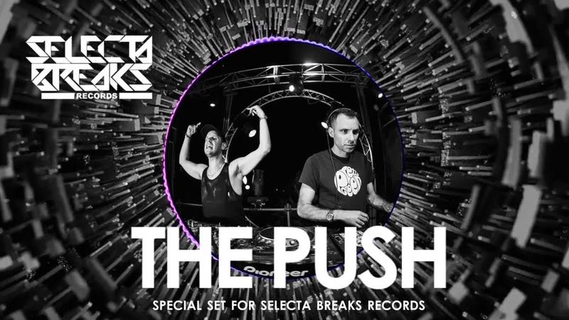 Selecta Breaks presenta THE PUSH [Exclusive Mix]