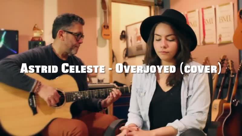 Overjoyed- Stevie Wonder (Cover by Astrid Celeste)
