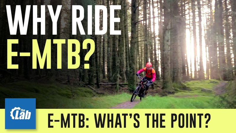 What's the point in e-mountain bikes?