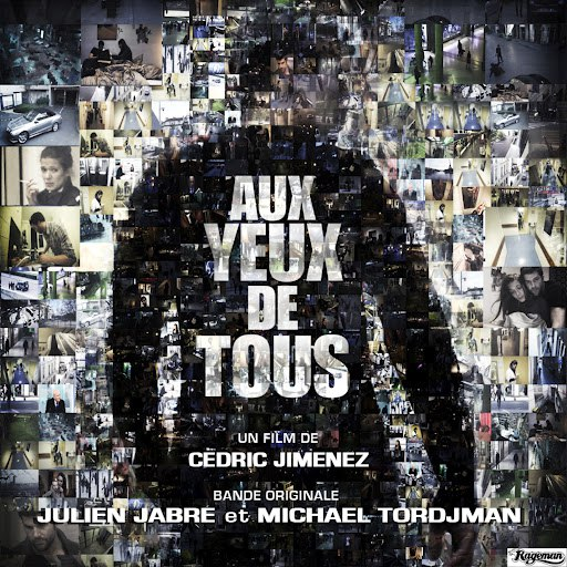 Julien Jabre альбом Aux yeux de tous (Bande originale du film)