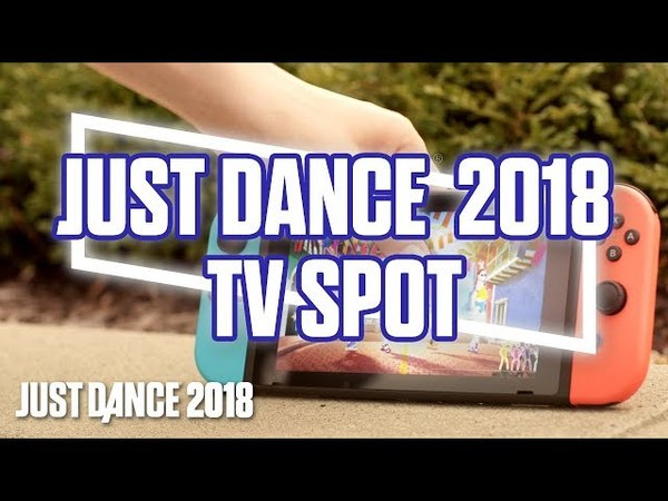 Just Dance 2018 TV Spot - Play Anytime, Anywhere on Nintendo Switch | Ubisoft [US]