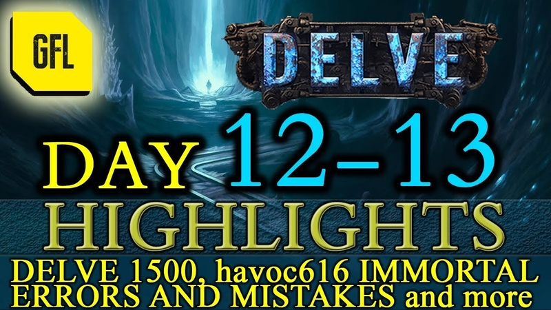 Path of Exile 3 4 Delve DAY 12 13 Highlights DELVE 1500 havoc616 is immortal kinda