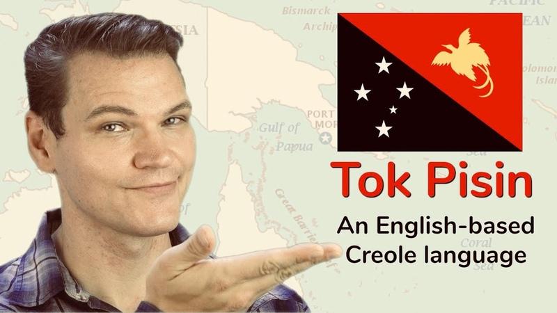 Tok Pisin The English-Based Creole of Papua New Guinea