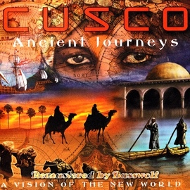 Cusco альбом Ancient Journeys (A Vision of the New World)