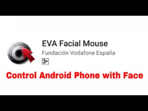 How to control android phone by using face || EVA facial mouse || android