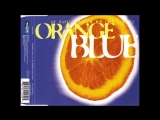 Orange Blue - If You Wanna Be (My Only) (Instrumental)