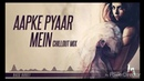 Aapke Pyaar Mein Hum Savarne Lage Remix Chillout Mix Bass Boost Dil Kehta Hai Remix