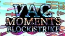 BLOCK STRIKE/EPIC VAC MOMENTS 4