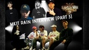 PART 3 Mkit Rain talk about SMTM777 their individual songs future plans
