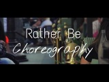 Clean Bandit - Rather Be Choreography by @moosochocow @rayng_ @mikelangelokey @cleanbandit