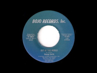 George Smith - Out Of This World [Bojo] 1984 Soul Jazz Dancer 45