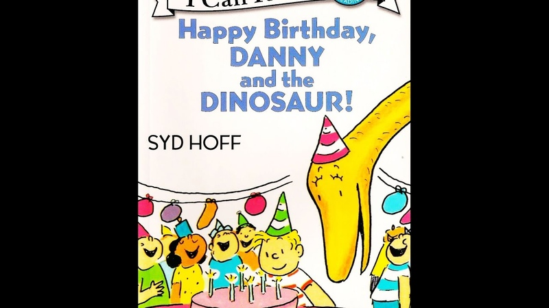 Happy Birthday, Danny and the Dinosaur! by Syd Hoff (I Can Read Level 1) [Children Audiobook]