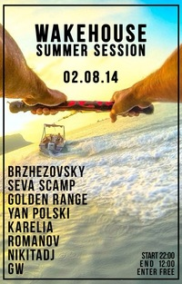 02.08.2014 Wakehouse Summer Session