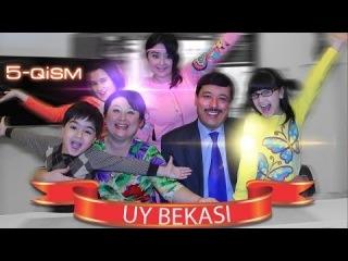 Uy bekasi (uzbek seriali)   �� ������ (����� �������) 5-qism