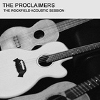 The Proclaimers альбом The Rockfield Acoustic Sessions