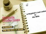 'A Mujahid's Last Letter To His Wife' - Romie Ali