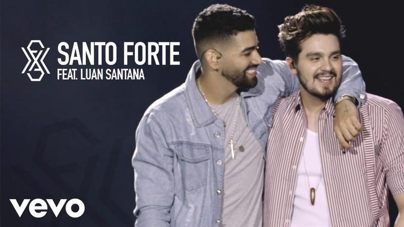 Dilsinho - Santo Forte (Ao Vivo) ft. Luan Santana