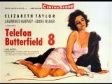 ◄BUtterfield 8(1960)Баттерфилд 8*реж.Дэниэл Манн
