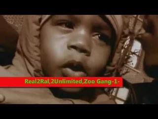 Real 2 Real vs 2 Unlimited vs Zoo Gang 2018