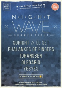 19/07 NIGHT WAVE : SUMMER NIGHT @ THEOFFICEIBIZA