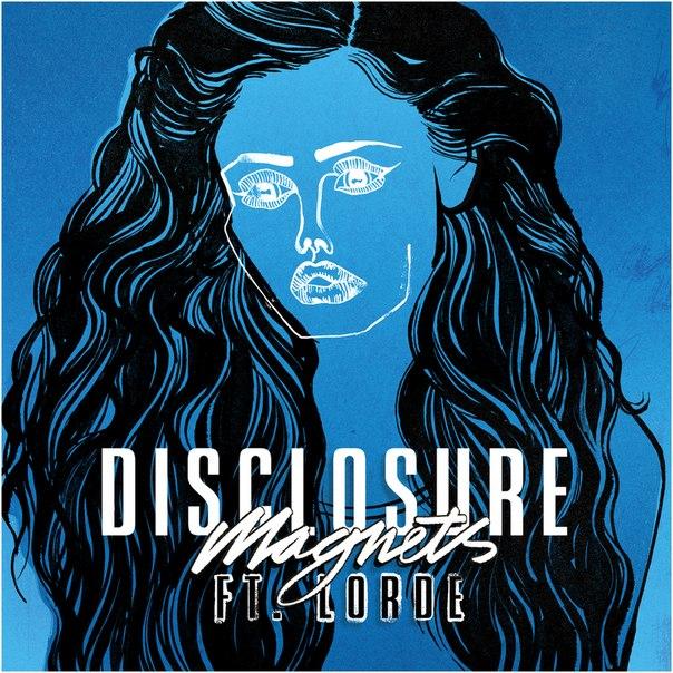 Disclosure - Magnets (feat. Lorde) [A-Trak Remix]
