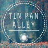 TIN PAN ALLEY