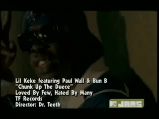 Lil Keke feat. Paul Wall Bun B - Chunk Up The Deuce
