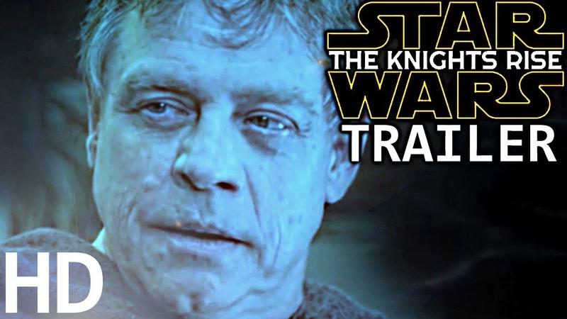 Star Wars Episode IX The Knights Rise TEASER TRAILER Daisy Ridley Adam Driver Mark Hamill