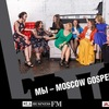 #moscowgospelteam
