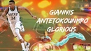 Giannis Antetokounmpo Mix ~Glorious