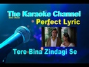 Tere Bina Zindagi Se Perfect Karaoke AKHTARCABLE