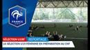 U19 féminine Euro 2018 gros plan sur la préparation des Bleuettes I FFF 2018