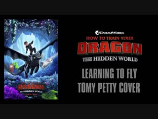 TRAILER_SONG_-_HOW_TO_TRAIN_YOUR_DRAGON_THE_HIDDEN_WORLD_HTTYD_3_LEARNING_TO_FLY-bgktw11d4sQ