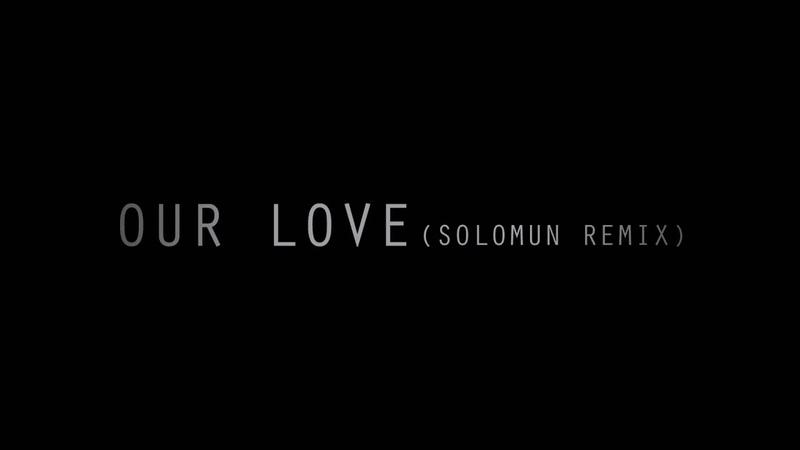 Editors - Our Love (Solomun Remix)