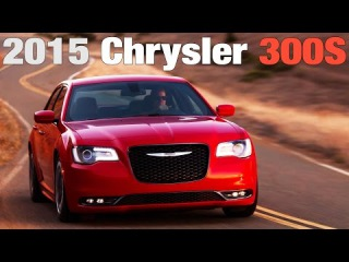 2015 Chrysler 300S - Design & Driving