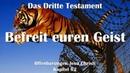62 BEFREIT EUREN GEIST ❤️ DAS DRITTE TESTAMENT ❤️ Offenbarungen von Jesus Christus