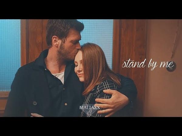 Kadir Zeynep ❖ Stand By Me