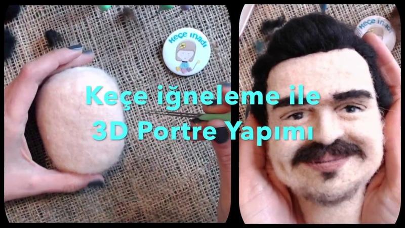 Keçe İğneleme tekniği ile 3D Portre Yapımı Needle Felted Human Portrait