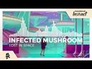 Infected Mushroom - Lost In Space [Monstercat Release]