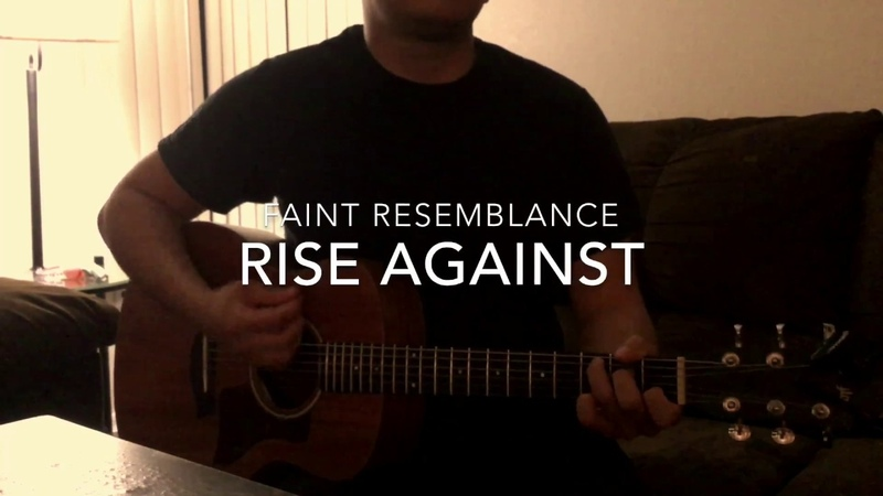 Faint Resemblance Acoustic Rise Against Cover