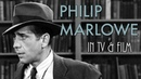 PHILIP MARLOWE in TV Film