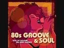 80's R B Soul Groove Mix