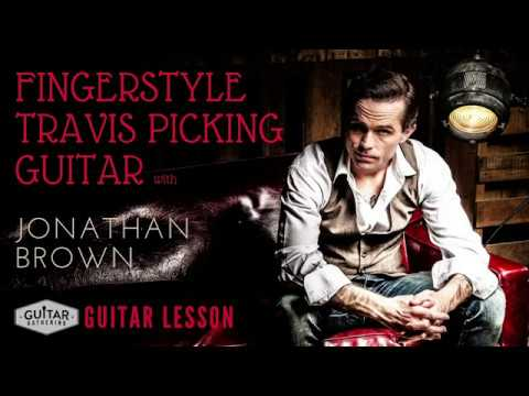 Fingerstyle Travis Picking Guitar with Jonathan Brown
