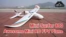 Mini Surfer 800 A Superb EPP RC FPV Glider RC Airplane PNP