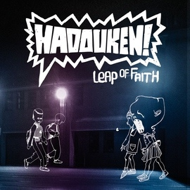Hadouken! альбом Leap Of Faith